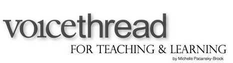 VoiceThread for Teaching and Learning by Michelle Pacansky-Brock | VoiceThread for Teaching and Learning | Scoop.it