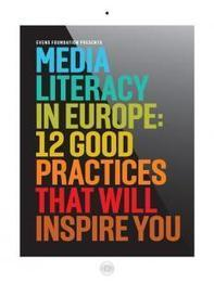 Media Literacy in Europe: 12 Projects that will inspire you | Educommunication | Scoop.it