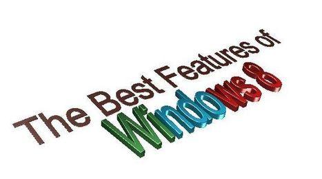 The Best Features Of Windows 8 - Windows 8 ~ Inditech | traffic | Scoop.it