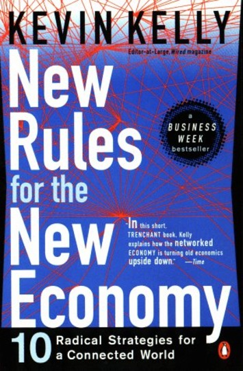 New Rules for the New Economy | Excellent Business Blogs | Scoop.it