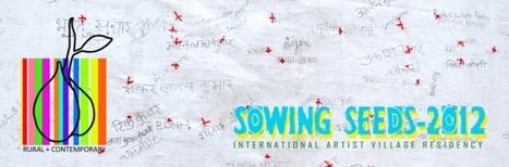 India | Sowing Seeds | international artist village residency | Artist Opportunities | Scoop.it