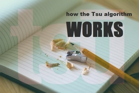 The Truth About The Tsu Algorithm - How It Works | Home Based Business | Scoop.it