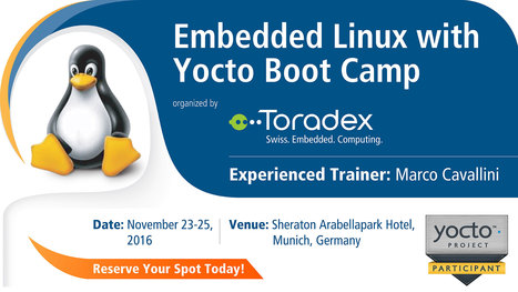 Embedded Linux with Yocto Boot Camp by Toradex - Munich, Germany | Toradex Computer Modules | Scoop.it