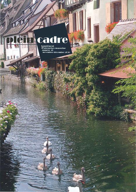 Colmar dans le magazine Plein Cadre   Colmar et ses manifestations   Scoop.it