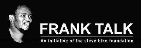 SBF Frank Talk: Why The Term 'Black'? Biko | Identity (Self-in-world) | Scoop.it