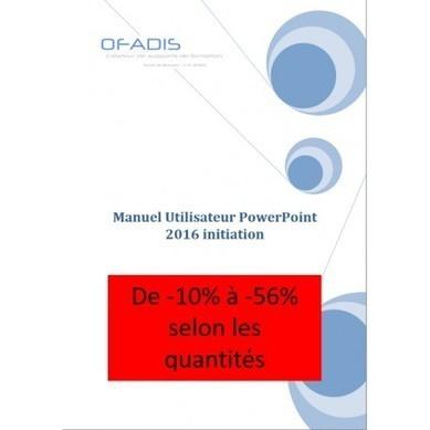 Manuel de formation Powerpoint Initiation 2016 | Nos ouvrages pédagogiques sur la bureautique | Scoop.it