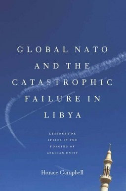 Global NATO and the Catastrophic Failure in Libya   #Gaddafi | Saif Gaddafi - A Case Study of Human Perversity Against a Bigger Man. | Scoop.it
