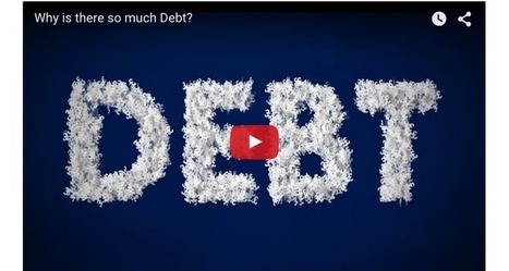 Debt Problems: Why is There So Much Debt? - Positive Money | The Money Chronicle | Scoop.it