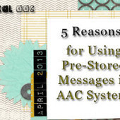 5 Reasons for Using Pre-Stored Messages in AAC Systems | AAC: Augmentative and Alternative Communication | Scoop.it