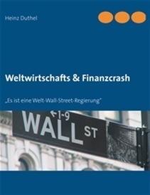 Ebook Weltwirtschafts & Finanzcrash di H. Duthel | LaFeltrinelli | Book Bestseller | Scoop.it