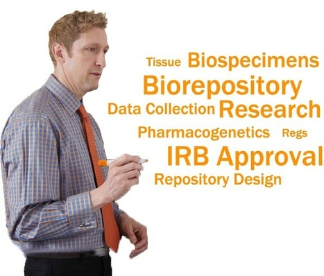 Big Data Biorepositories and the IRB Conference | Independent Review Board | Scoop.it