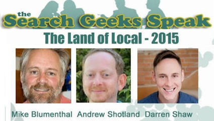 ▶ Local Search Geeks Speak: Local SEO 2015 - Video with Blumenthal, Shaw & Shotland | Google+ Local & Local SEO News | Scoop.it