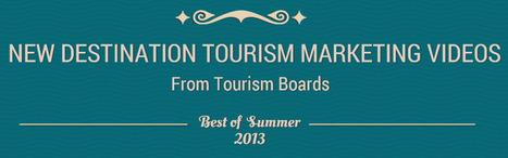 Best of Summer 2013 (1) : New Destination Tourism Marketing Videos | Tourism Innovation | Scoop.it