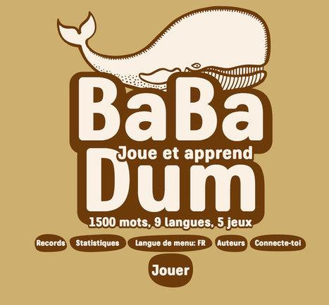 Ba Ba Dum, un site ludique et interactif qui vous apprendra de nouvelles langues en vous amusant | Vie de famille, Beauté & Bien-être de Melodie68 | Scoop.it