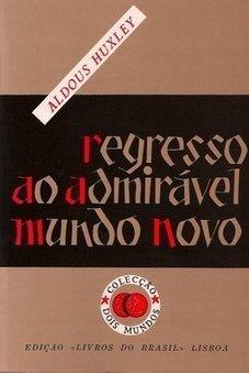 My Very Own Lines: [leituras] Regresso ao Admirável Mundo Novo   Ficção científica literária   Scoop.it