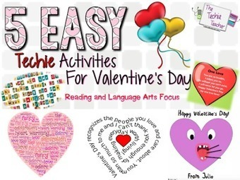 The Techie Teacher: 5 EASY Techie Activities for Valentine's Day | Professional Learning for Busy Educators | Scoop.it