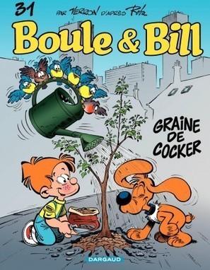 Boule et Bill - Graine de cocker - Tome 31 | mômes&ligne | Scoop.it