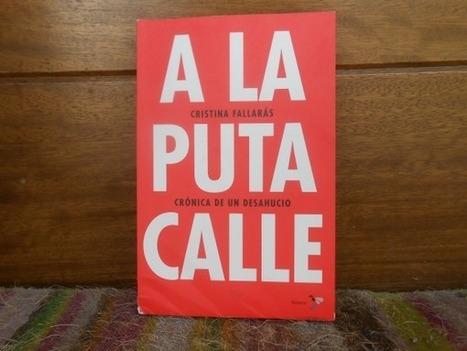 A LA PUTA CALLE: el proceso de miserización de una mujer que ... - El Blog Alternativo (blog) | Spanish taste | Scoop.it