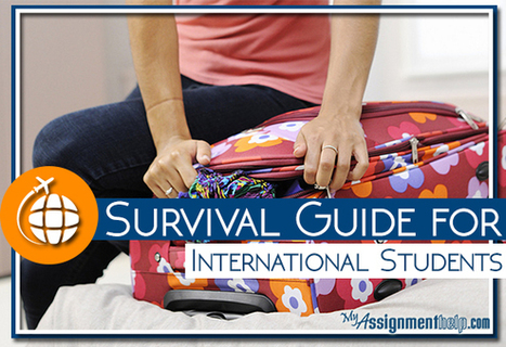 Survival Guide for International Students | Assignment Help | Scoop.it