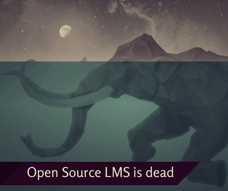 Why I think Open Source LMS is an Endangered Species! | All things EdTech! | Scoop.it