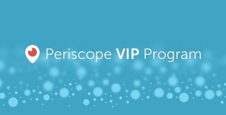 Un programme VIP sur Periscope | Actualité Social Media : blogs & réseaux sociaux | Scoop.it