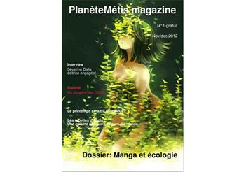 Magazine Planète Métis | L'actualité de la presse et de la littérature écologique et alternative | CaféAnimé | Scoop.it