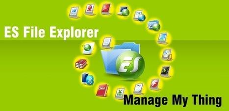 ES File Explorer File Manager 3.1.1 apk | 5 | Scoop.it