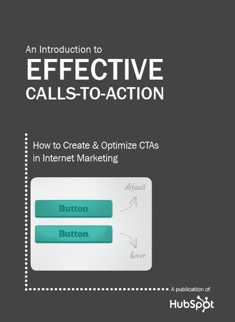 Free Ebook: How to Create Effective Calls-to-Action | formation 2.0 | Scoop.it