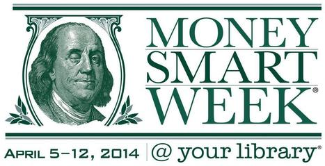 Money Smart Week | Offices of the American Library Association | Tennessee Libraries | Scoop.it