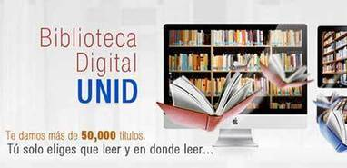Crea la Universidad Unid una biblioteca digital en México | Educación a Distancia y TIC | Scoop.it