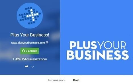 Pagina Google Plus: 4 mosse per promuovere la pagina aziendale   Social + Blog   Scoop.it