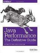 Java Performance: The Definitive Guide - PDF Free Download - Fox eBook | Java | Scoop.it