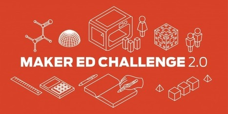 Thingiverse MakerEd Challenge 2.0 | iPads, MakerEd and More  in Education | Scoop.it