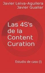 Las 4S's de la Content Curation - Dokumentalistas | Cosas de loscontentcurators | Scoop.it