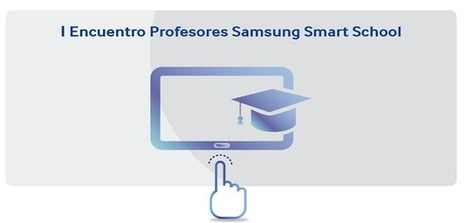 "Intercambio de experiencias docentes en el ""I Encuentro docentes Samsung Smart Schools"" 