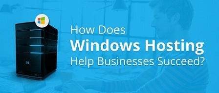 How Does Windows Hosting Help Businesses Succeed? | Web Hosting | Scoop.it