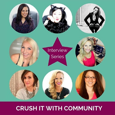 Crush It With Community Interview Series | Social Media, Inbound and Content Marketing, Blogging & Other Cool Tips for Your Biz | Scoop.it
