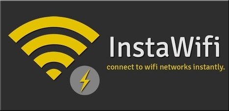 InstaWifi - Applications Android sur GooglePlay | FastReader | Scoop.it