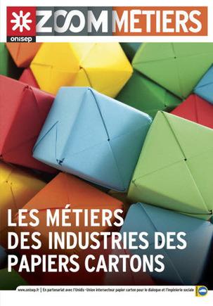 Les métiers des industries des papiers cartons - Onisep, Zoom métiers | Abonnements  CDI | Scoop.it