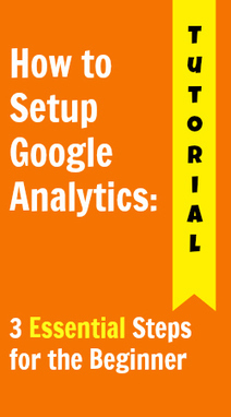 How To Set Up Google Analytics for Your Website - An Easy Tutorial | Google Analytics for the Beginner | Scoop.it