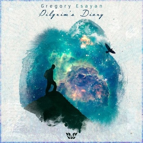 ALBUM. Gregory Esayan - Pilgrim's Diary — | Musical Freedom | Scoop.it
