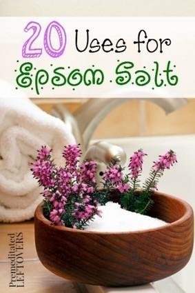 20 Frugal Uses for Epsom Salt - Premeditated Leftovers | Healing Chronic Pain & Disease | Scoop.it