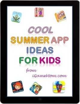 Cool Summer Apps for Kids   iGameMom   Edtech PK-12   Scoop.it