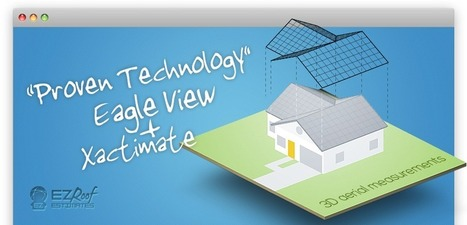 Reliable Roofing & Property Claims Estimating by Eagle View, Xactimate   Construction and Maintenance   Scoop.it