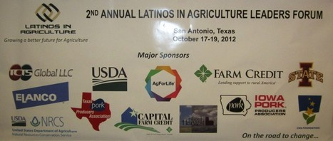 2nd Annual Latinos in Agriculture Leaders Forum Deemed a Success! | Latinos in Agriculture | Scoop.it