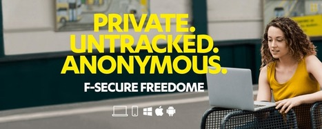 Review: F-Secure Freedome – Giving you the freedom to explore the internet | F-Secure in the News | Scoop.it