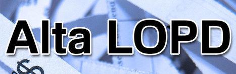 Procedimiento de alta LOPD para autónomos y empresas | Diseño Web Málaga | Scoop.it