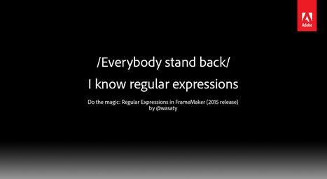 Do the magic: Regular Expressions in FrameMaker (by Marek Pawelec)   Translator Tools   Scoop.it