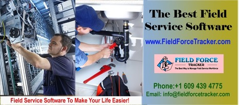 Field Service Software - Best Field service software for HVAC, Plumbing, Electrical companies | Traking Software | Scoop.it