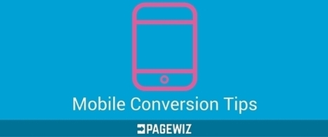 Boost Your Mobile Landing Page Conversion Rate | Conversion Rate Optimization | Scoop.it